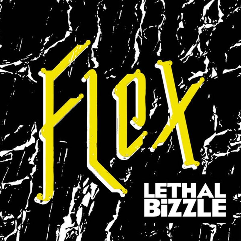 Lethal Bizzle // Flex